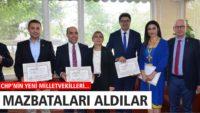 CHP MİLLETVEKİLLERİ MAZBATALARINI ALDI