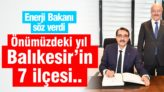 BALIKESİR'İN 7 İLÇESİ DOĞALGAZLA TANIŞACAK