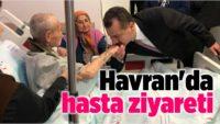 YÜCEL YILMAZ'DAN HAVRAN'DA HASTA ZİYARETİ