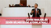 "CHP'Lİ AHMET AKIN, ""ZEHİR BİLMECESİ""Nİ MECLİS GÜNDEMİNE TAŞIDI"
