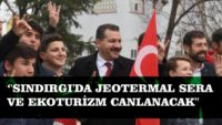 """""""SINDIRGI'DA JEOTERMAL SERA VE EKOTURİZM CANLANACAK"""""""