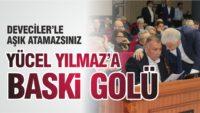 YÜCEL YILMAZ'A BASKİ GOLÜ