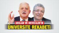 ARSLAN VE DEVECİLER'İN ÜNİVERSİTE REKABETİ