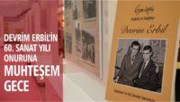 DEVRİM ERBİL'İN 60. SANAT YILI ONURUNA MUHTEŞEM GECE